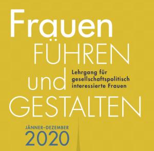 """Anmeldungen zum Lehrgang """"Frauen FÜHREN und GESTALTEN"""""""